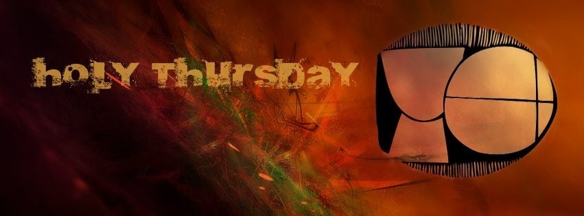 Holy Thursday Fb 19